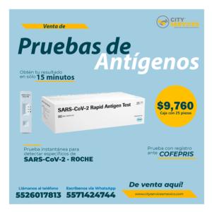 Pruebas antígenos covid City Services México